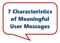 7 Characteristics of Meaningful User Messages