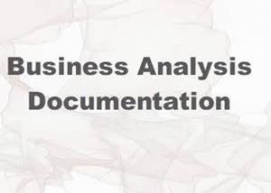 Tips for Creating Value Adding Business Analysis Documentation