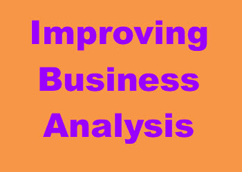 Improving Business Analysis
