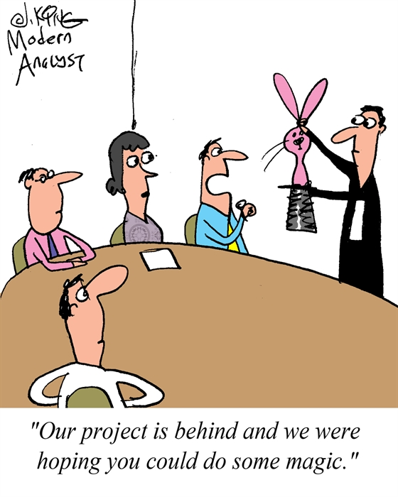 Humor - Cartoon: When the Project is Running Behind