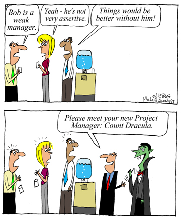 Humor - Cartoon: Be careful what you wish for... especially at work
