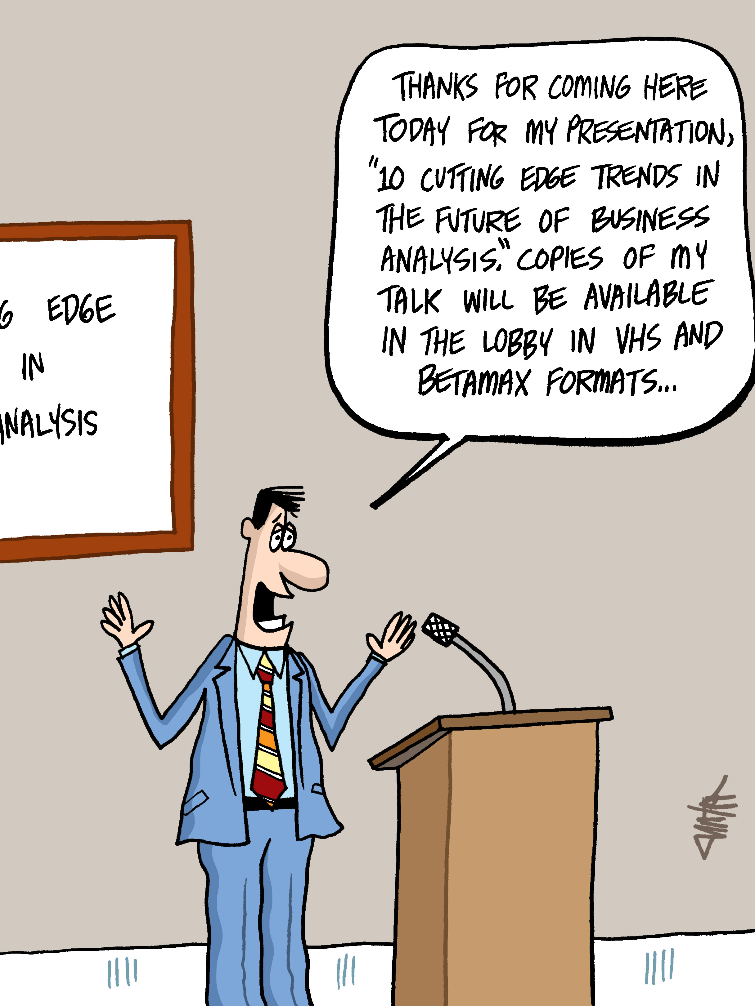 Humor - Cartoon: 10 Cutting Edge Trends in Business Analysis