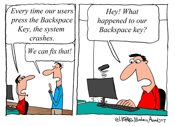 Humor - Cartoon: The System Crashes Every-time the Backspace Key is Pressed