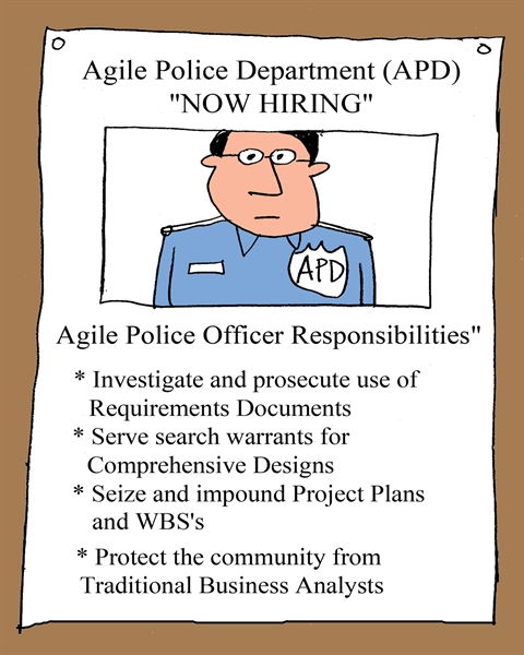 Humor - Cartoon: Agile Police Department (APD): NOW HIRING!
