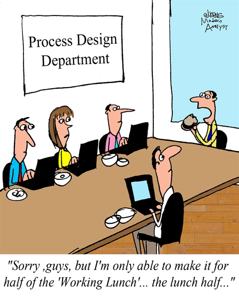 Humor - Cartoon: Working Lunch for Process Design