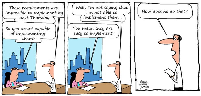 Requirements... Impossible to Implement...