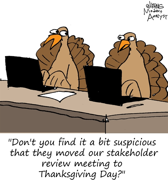 Humor - Cartoon: Stakeholder Review Meeting... Rescheduled