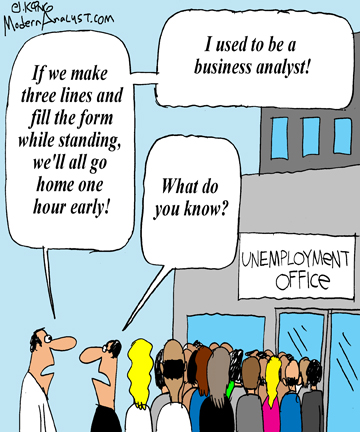 Humor - Cartoon: No matter the circumstances a true Business Analyst will always be a Business Analyst
