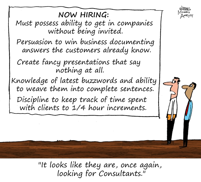 Humor - Cartoon: Now Hiring.... Analysts?