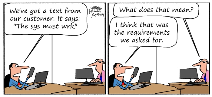 Humor - Cartoon: Modern Requirements Communication