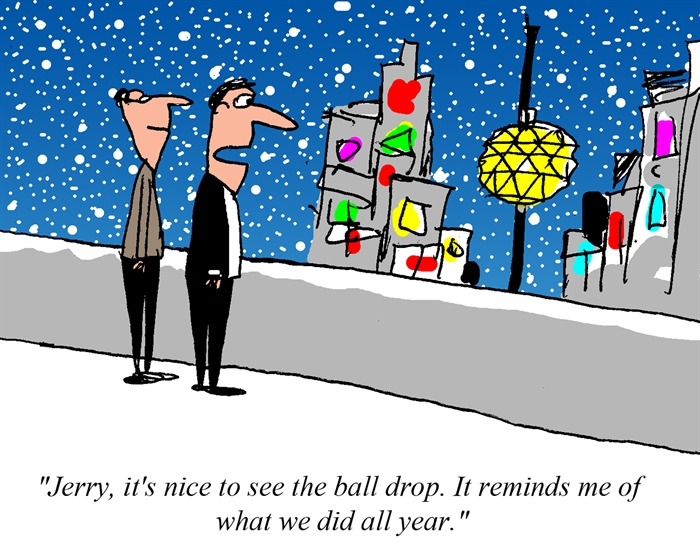 Humor - Cartoon: What we did all year....  Happy New Year!